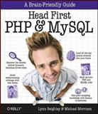 Head First PHP and MySQL, Beighley, Lynn and Morrison, Michael, 0596006306