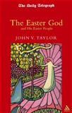 The Easter God, Taylor, John V., 0826466303