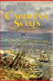 Carolina Scots, Douglas F. Kelly, 0966296303