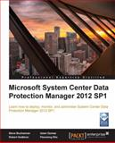 Microsoft System Center Data Protection Manager 2012 SP1, Steve Buchannan and Islam Gomaa, 1849686300