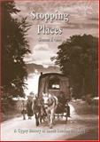 Stopping Places : A Gypsy History of South London and Kent, Evans, Simon, 1902806301
