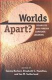 Worlds Apart? : Disability and Foreign Language Learning, , 0300116306