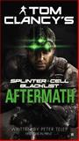 Splinter Cell Blacklist Aftermath, Peter Telep, 0425266303