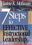 Seven Steps to Effective Instructional Leadership, McEwan, Elaine K., 0761946306
