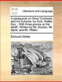 A Panegyrick on Oliver Cromwell, and His Victories, Edmund Waller, 1140706306