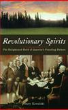 Revolutionary Spirits, Gary Kowalski, 1933346302