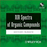 NIR Spectra of Organic Compounds, Buback, Michael, 3527316302