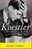 Koestler, Michael Scammell, 0394576306