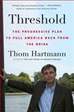 Threshold, Thom Hartmann, 0452296307