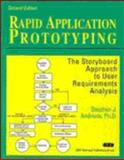 Rapid Application Prototyping : The Storyboard Approach to User Requirements Analysis, Andriole, Stephen J., 0471556300