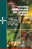 Meaning, Medicine and the 'Placebo Effect', Moerman, Daniel E., 0521806305