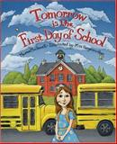 Tomorrow Is the First Day of School, Maureen MacDowell, 0979146305