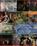 The Essential Humanities Reader, Gerard P. NeCastro, 0989426300