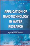 Applications of Nanotechnology in Water Research, Mishra, 1118496302