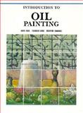 Introduction to Oil Painting, Graphic-Sha Editors, 476610630X