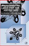 Multidimensional Solid-State NMR and Polymers, Schmidt-Rohr, Klaus and Spiess, Hans Wolfgang, 0126266301