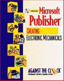 Microsoft Publisher 2000 : Creating Electronic Mechanicals, Against the Clock, Inc. Staff, 0130126306