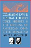 Common Law and Liberal Theory 9780700606306