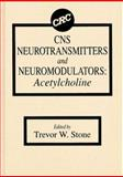 CNS Neurotransmitters and Neuromodulators 9780849376306