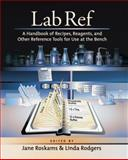Lab Ref : A Handbook of Recipes, Reagents, and Other Reference Tools for Use at the Bench, , 0879696303
