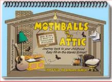 Mothballs in My Attic, O'Neill, Cindy, 0975316303