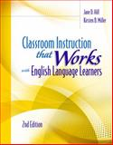 Classroom Instruction That Works with English Language Learners, 2nd Edition, Hill, Jane D. and Miller, Kirsten B., 1416616306