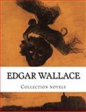 Edgar Wallace, Collection Novels, Edgar Wallace, 1500386308
