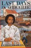Last Days in Africville, Dorothy Perkyns, 1550026305