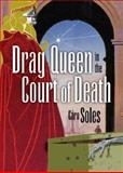Drag Queen in the Court of Death, Caro Soles, 1560236302