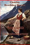 Wieland -Or- the Transformation, Charles Brockden Brown, 161720630X