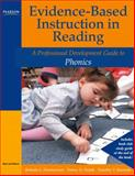 Evidence-Based Instruction in Reading : A Professional Development Guide to Phonics, Padak, Nancy D. and Rasinski, Timothy V., 0205456308