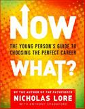 Now What?, Nicholas Lore, 0743266307
