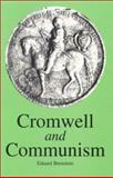 Cromwell and Communism : Socialism and Democracy in the Great English Revolution, Bernstein, Eduard, 0851246303