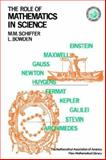 The Role of Mathematics in Science, Shiffer, M. M. and Bowden, Leon, 0883856301