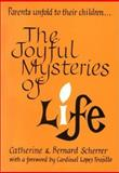 The Joyful Mysteries of Life, Catherine Scherrer, 0898706300