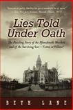 Lies Told under Oath, Beth Lane, 1462076300