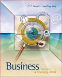 Business : A Changing World with PowerWeb and Enhanced Quizzing CD-ROM, Ferrell, O. C. and Hirt, Geoffrey A., 0072936304