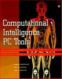 Computational Intelligence PC Tools, Eberhart, Russell C. and Simpson, Patrick, 0122286308