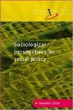 Sociological Perspectives on Social Policy 9780335206308