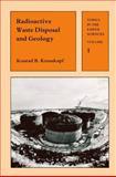 Radioactive Waste Disposal and Geology, Konrad B. Krauskopf, 0412286300