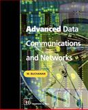 Advanced Data Communications and Networks, Buchanan, W., 0412806304
