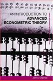 An Introduction to Advanced Econometric Theory, Chipman, John S., 0415326303
