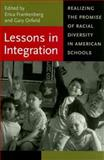 Lessons in Integration : Realizing the Promise of Racial Diversity in American Schools, , 0813926300