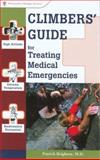 Climbers' Guide for Treating Medical Emergencies, Patrick Brighton, 089732630X