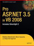 Pro ASP. NET 3. 5 in VB 2008 : Includes Silverlight 2, MacDonald, Matthew and Szpuszta, Mario, 1430216301