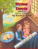 Hymn Duets Book 3, Kevin Pace, 1477536302