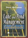 Lake and Pond Management Guidebook, McComas, Steve, 1566706300