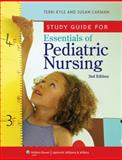 Essentials of Pediatric Nursing, Kyle, Theresa and Carman, Susan, 1605476307