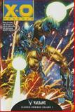 Complete X-O Manowar Classic Omnibus, Jim Calafiore, Bob Layton, Rik Levins, Steve Ditko, 1939346304