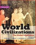 World Civilizations : The Global Experience, Combined Volume, Stearns, Peter N. and Adas, Michael B., 0205986307